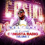 Casino Gangsta Radio Vol. 3