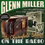 Glenn Miller & His Band The Chesterfield Radio Shows