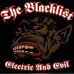 Black List Electric And Evil