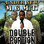 Double Portion Under New M.G.M.T.