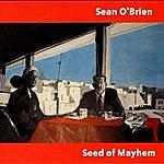 Sean O'Brien Seed Of Mayhem