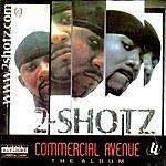 2-Shotz Commercial Avenue