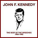 John F. Kennedy The Best Of The Speeches (1960 - 1963)