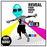 Killa Kela Reveal Yor Inner Self