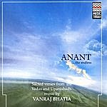 Vanraj Bhatia Anant…The Endless