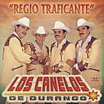 Los Canelos De Durango Regio Traficante