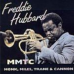 Freddie Hubbard MMTC (Monk, Miles, Trane & Cannon)