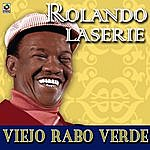 Rolando Laserie Viejo Rabo Verde