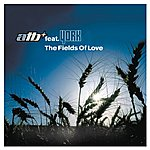 ATB The Fields Of Love (Feat. York)