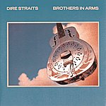 Dire Straits Brothers In Arms (Remastered Version)