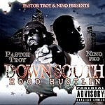 Pastor Troy Down South Hood Hustlin' (Parental Advisory)