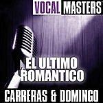 José Carreras Vocal Masters: El Ultimo Romantico