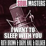 Ruth Brown Soul Masters: I Want To Sleep With You