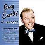 Bing Crosby Bing Crosby At His Best - 40 Great Tracks