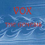 Vox The Genesis
