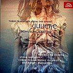 Steve Davislim Martinů: Three Fragments From The Opera Juliette