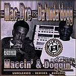 Mac Dre Maccin' & Doggin' (Parental Advisory)