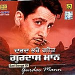 Gurdas Mann Sad Songs Of Gurdas Mann