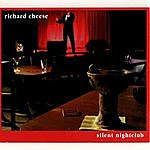 Richard Cheese Silent Nightclub (iTunes Explicit)