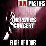 Elkie Brooks Live Masters: The Pearls Concert