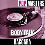 Baccara Pop Masters: Body Talk