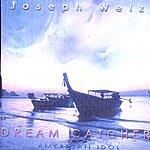 Joseph Welz Dreamcatcher