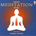 Vanraj Bhatia Indian Meditation Music
