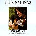 Luis Salinas Clásicos De Música Argentina, Y Algo Más (Folklore II)