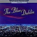 The Blue Dahlia The Blue Dahlia