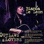 Bianca De Leon Outlaws & Lovers