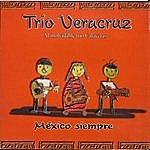 Veracruz México Siempre