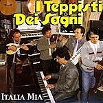 I Teppisti Dei Sogni Italia Mia