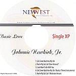 Johnnie Newkirk Jr. Basic Love.
