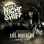 The Nightshift Los Muertos