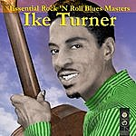 Ike Turner Essential Rock N' Roll Blues Masters