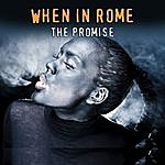 When In Rome The Promise (Studio 1987 Version)