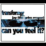 Transformer Can You Feel It? (4-Track Maxi-Single)(Feat. Jay)