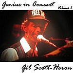 Gil Scott-Heron Genius In Concert - Volume 1