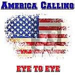 Eye To Eye America Calling