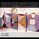 Charles Mingus AH UM - 50th Anniversary (Legacy Edition)