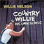 Willie Nelson Country Willie - His Own Songs