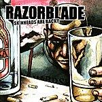 Razorblade Skinheads Are Back!!