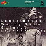 Louis Hayes Louis Hayes - Woody Shaw Quintet, Lausanne 1977 / Swiss Radio Days, Jazz Series Vol.5
