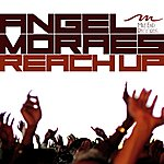 Angel Moraes Reach Up