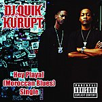 DJ Quik Hey Playa! (Moroccan Blues)