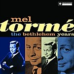 Mel Tormé The Bethlehem Years