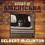 Delbert McClinton Voices Of Americana: Delbert McClinton