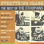 The Ethiopians Everything Crash: The Best Of The Ethiopians