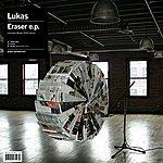 Lukas Eraser EP