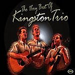 The Kingston Trio The Very Best Of The Kingston Trio